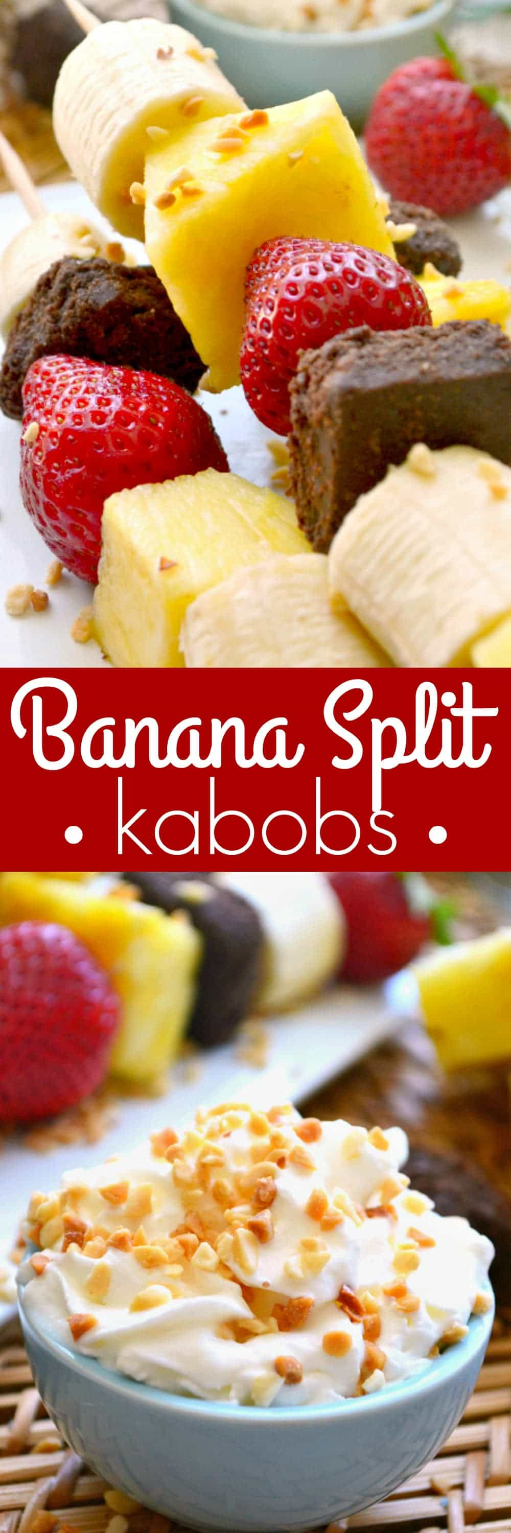 Banana Split Kabobs - what a fun summer dessert idea!!