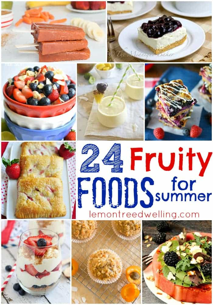 "24 ""Fruity"" Summer Recipes!"