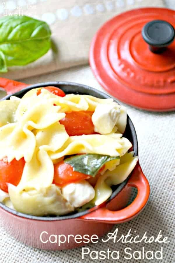 Caprese Artichoke Pasta Salad with homemade Basil Vinaigrette