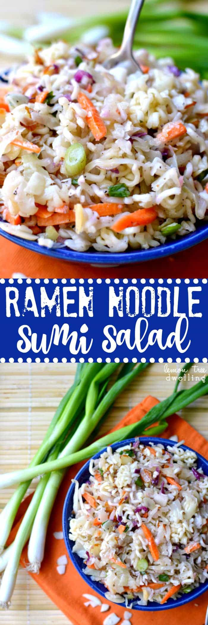 Ramen Noodle Sumi Salad - perfect for feeding a crowd!