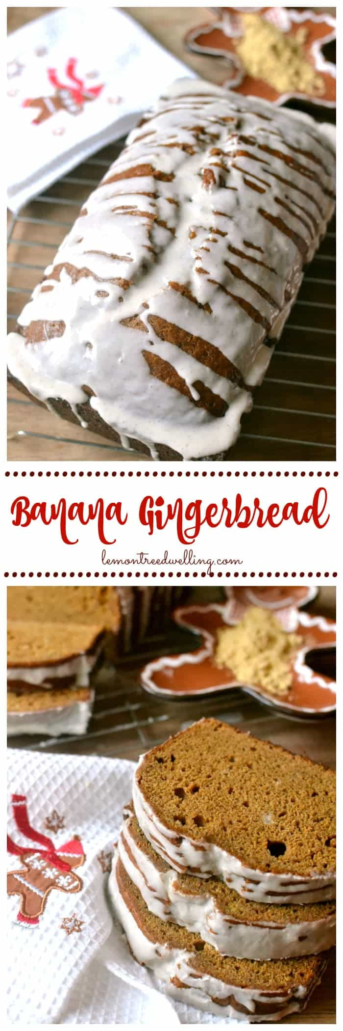 Glazed Banana Gingerbread is a delightful marriage of two great flavors. This gingerbread meets banana bread loaf is a match made in cinnamon drizzled heaven! A perfect holiday treat!