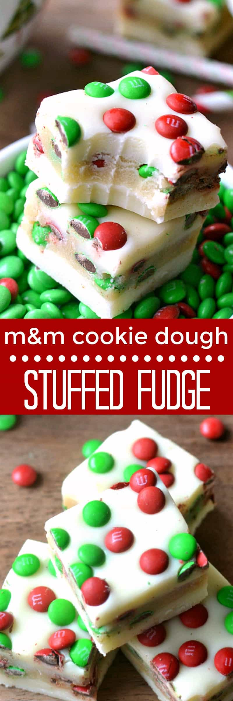 M&M Cookie Dough Stuffed Fudge is an easy, delicious recipe thats perfect for the holidays. This 5 minute fudge is made with white chocolate stuffed with an M&M cookie dough and topped with more M&M's! A crowd pleaser and a great gift!