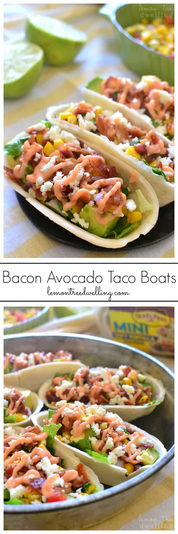 Bacon Avocado Taco Boats - loaded with lettuce, bacon, avocado, cheese, fresh corn salsa, and spicy sriracha mayo. My family LOVED these!