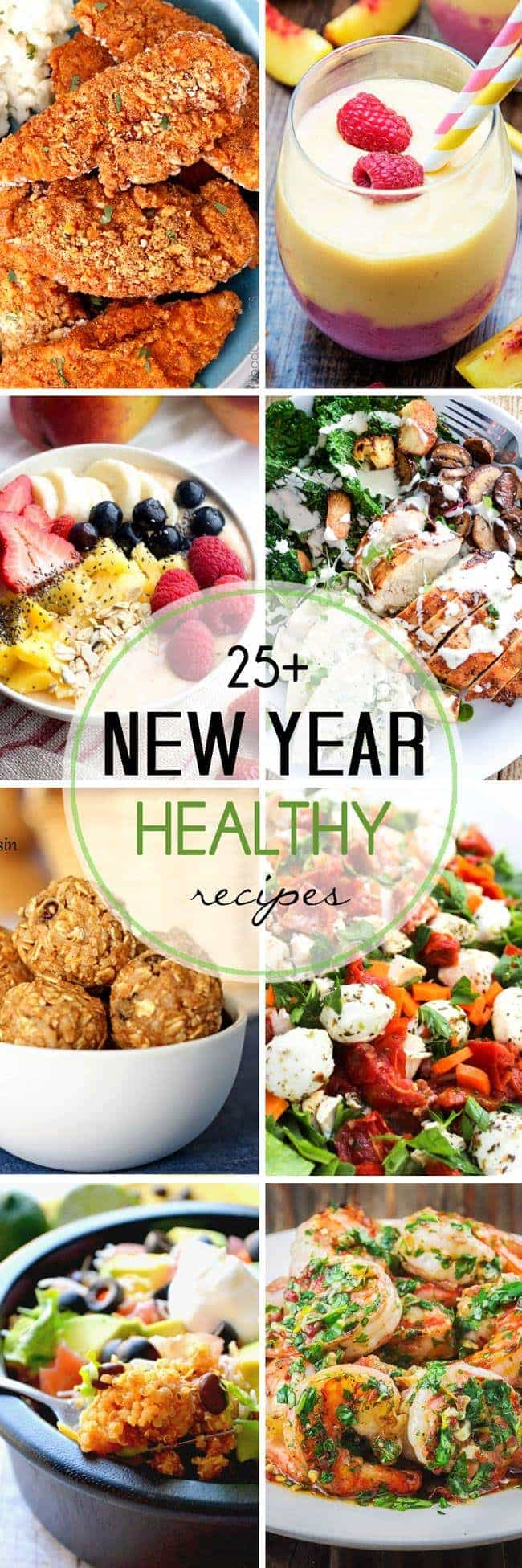 More than 25 Healthy Recipes to start the New Year off right!