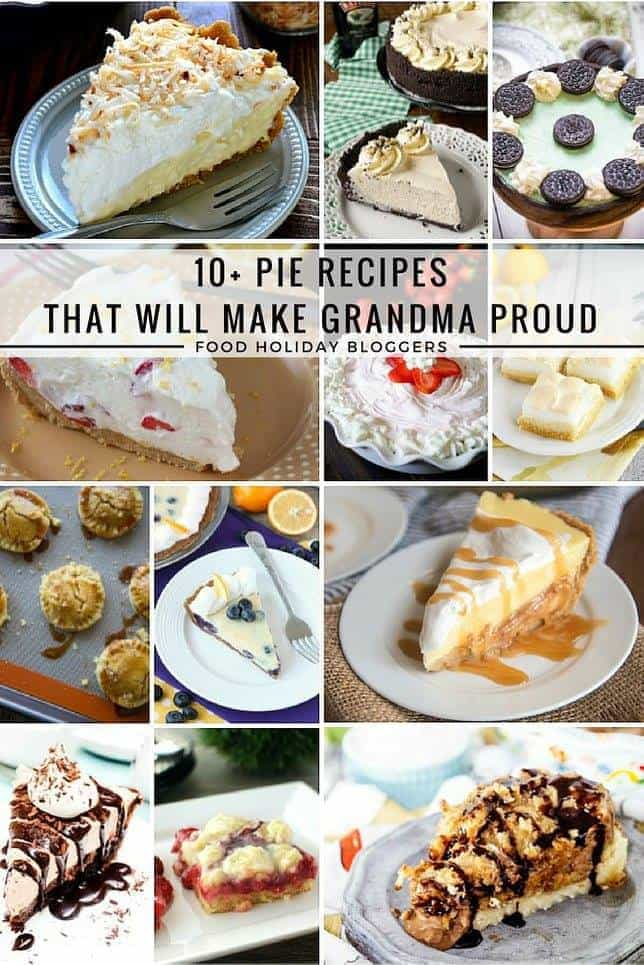 10+ Pie Recipes That Will Make Grandma Proud