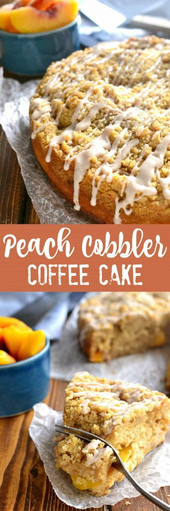 titled photo collage (and shown): Peach Cobbler Coffee Cake