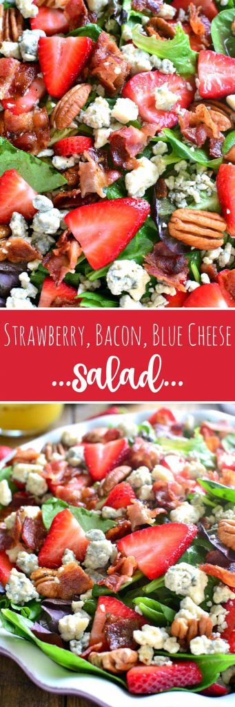 titled photo collage (and shown): Strawberry Bacon Blue Cheese Salad
