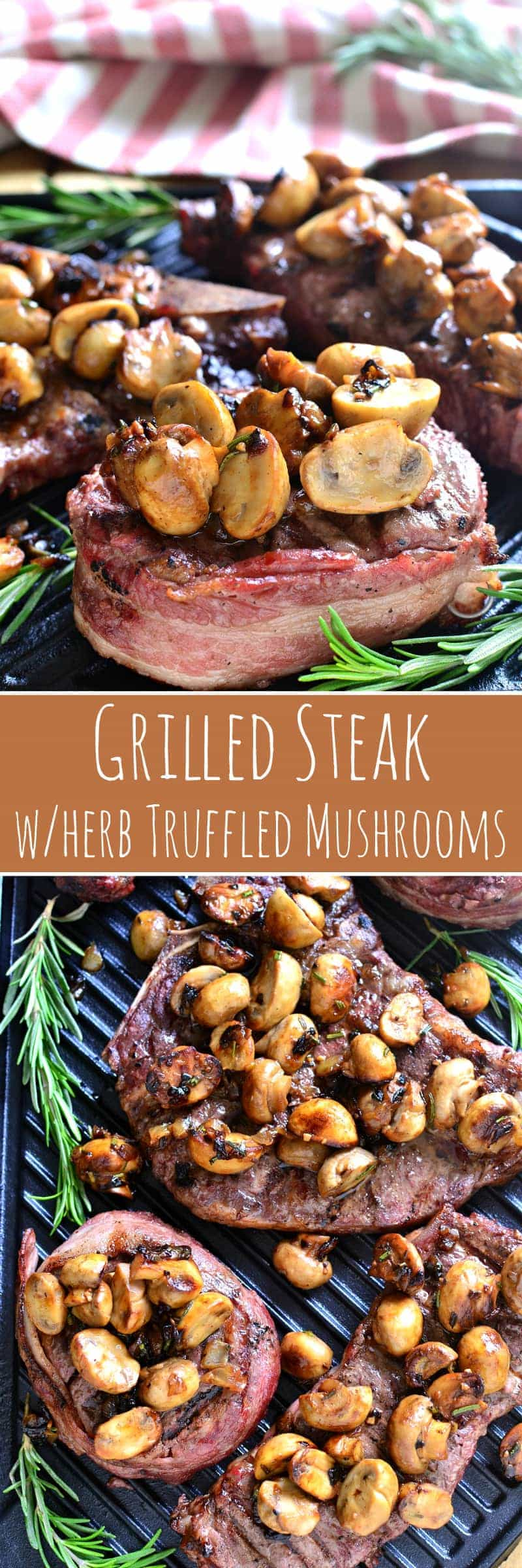 Grilled Steak with Herb Truffled Mushrooms - a surprisingly simple, completely delicious dish that's guaranteed to turn heads! Perfect for Father's Day, date night, or a weekend cookout with friends, this is the BEST way to enjoy steak...and so easy to prepare!