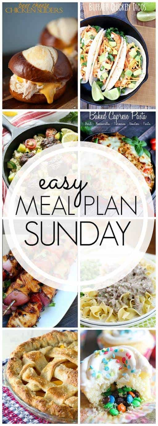 The BEST Easy Meal Plan, with 6 dinners, 1 breakfast, and 2 desserts! Everything you need to make your week easier...and more delicious!