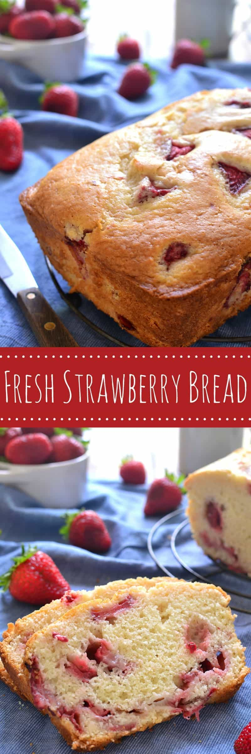 Collage image of Fresh Strawberry Bread