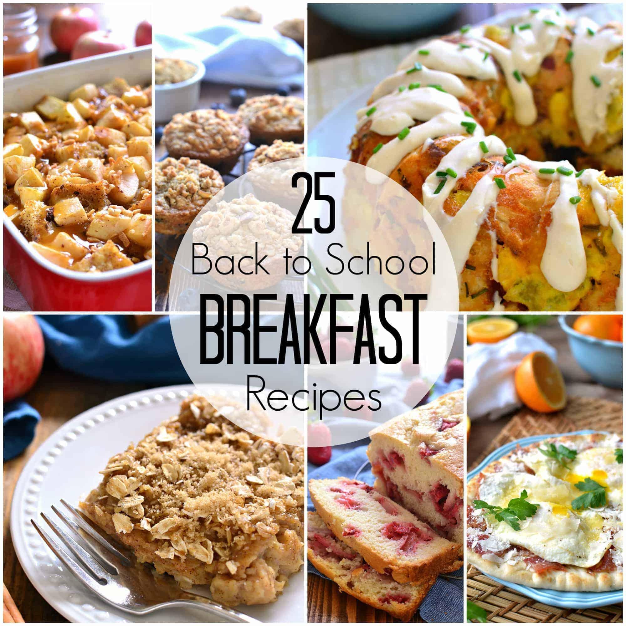 25 Back to School Breakfast Recipes Square25 kid-tested Breakfast Recipes - just in time for back to school!