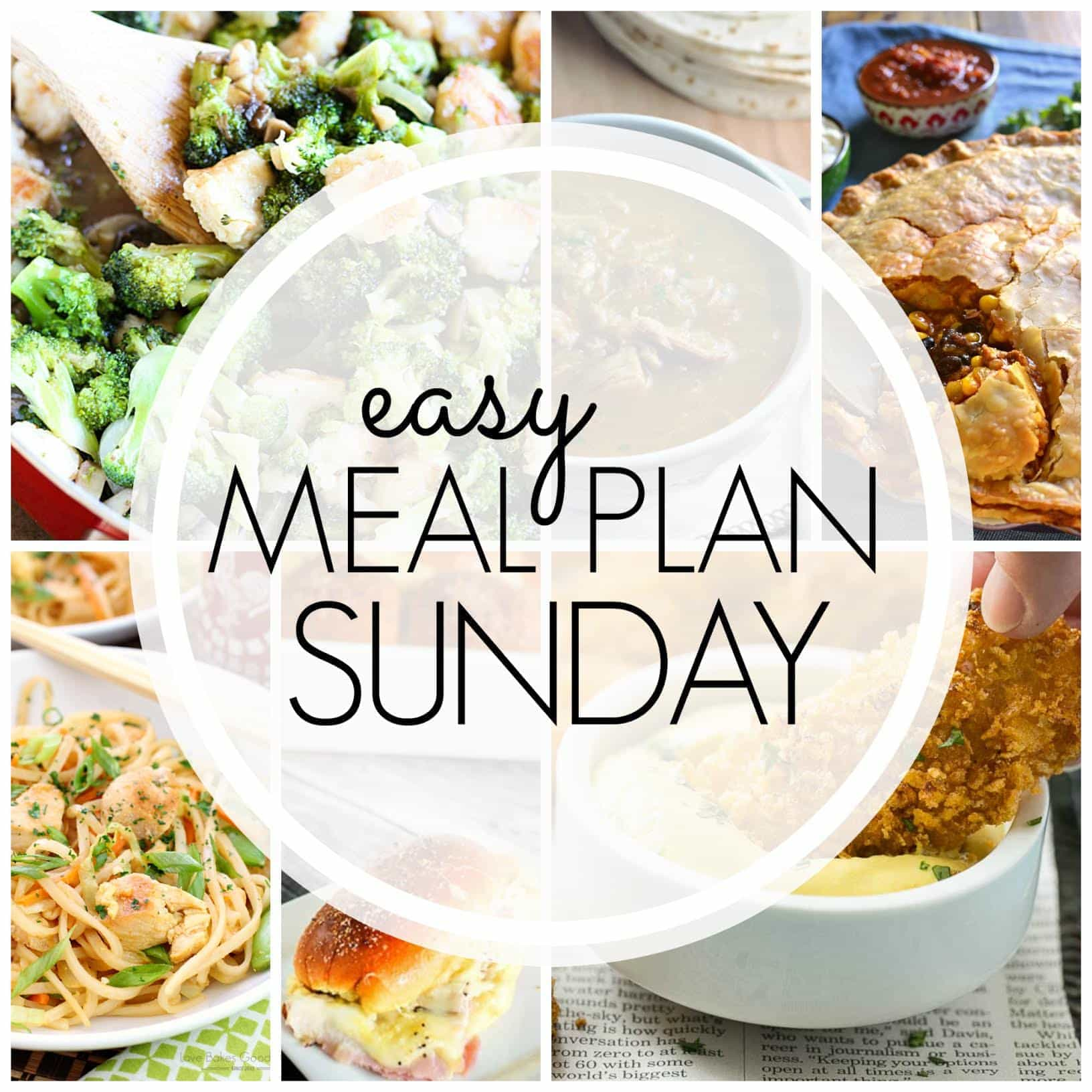 The BEST Easy Meal Plan for your week! Guaranteed to make life easier...and more delicious!