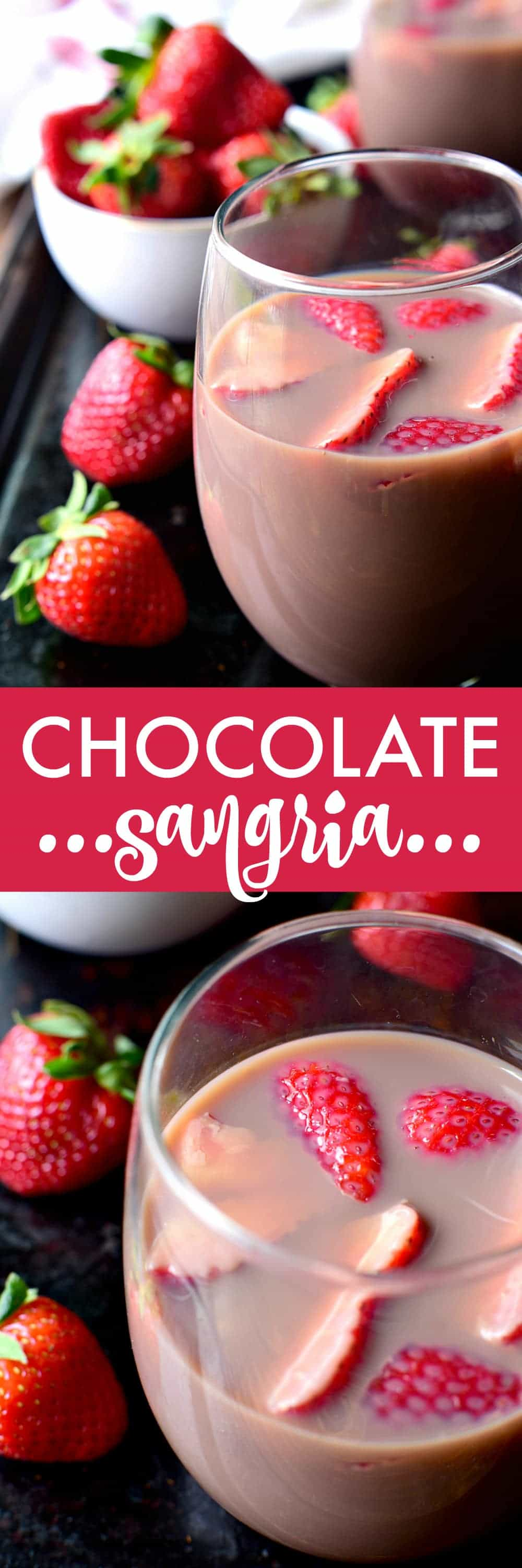 Chocolate Sangria - made with just 3 ingredients and garnished with fresh strawberries! This sangria is the ultimate rich, creamy, chocolatey cocktail....perfect for Valentine's Day or just because