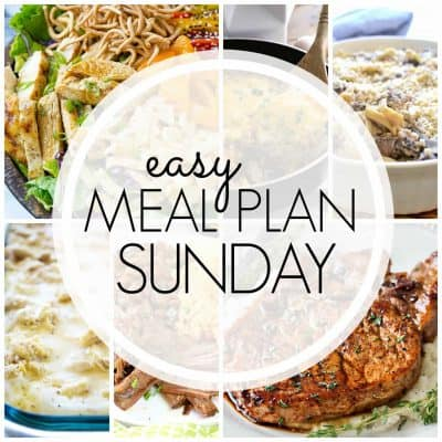 Easy Meal Plan! {Week 84}