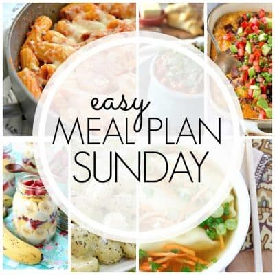 Easy Meal Plan! {Week 86}