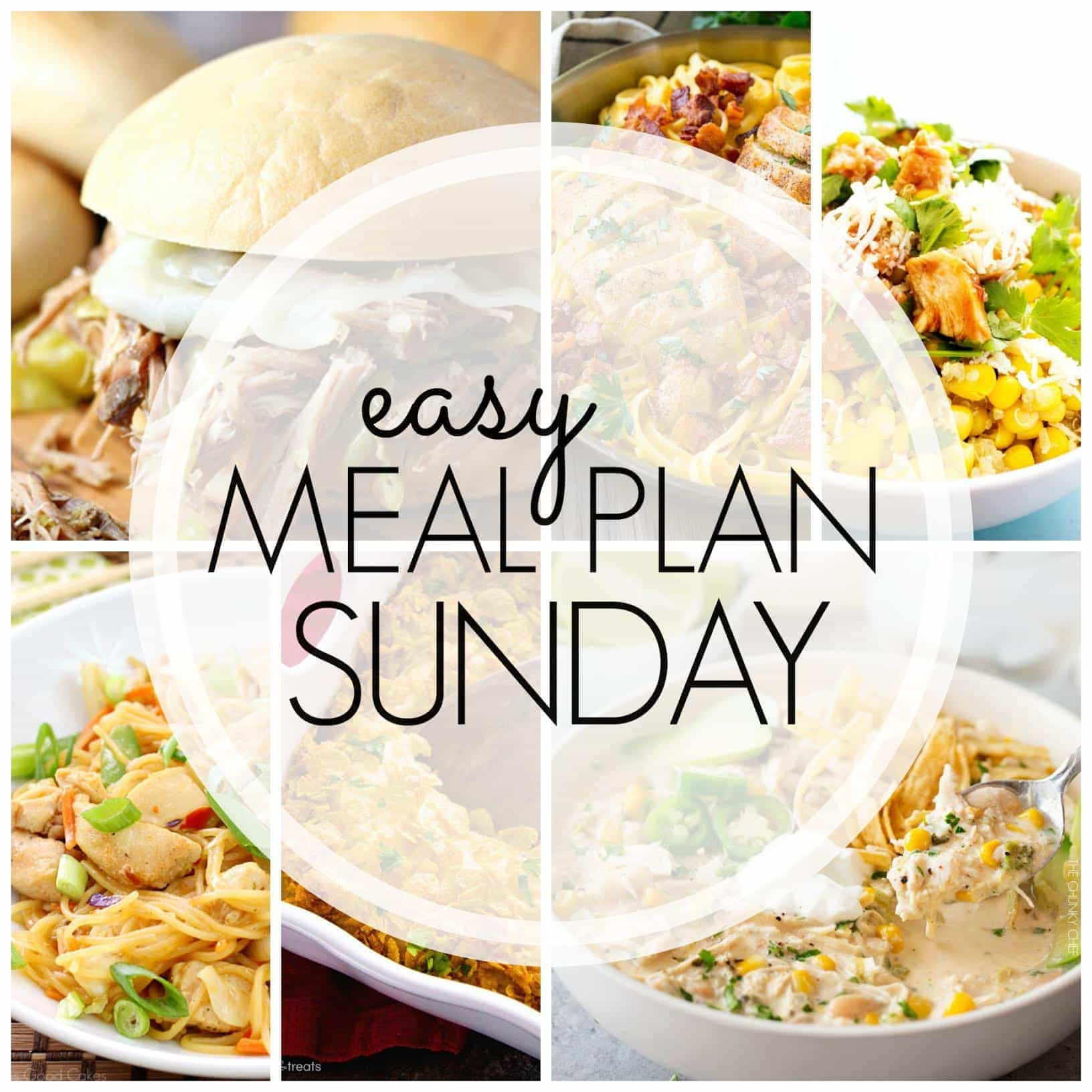 Easy Meal Plan Sunday! Everything you need for a week's worth of delicious meals...all in one place!
