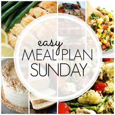 Easy Meal Plan! {Week 92}