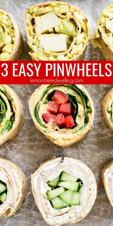 3 Easy Tortilla Pinwheels Recipes Lemon Tree Dwelling