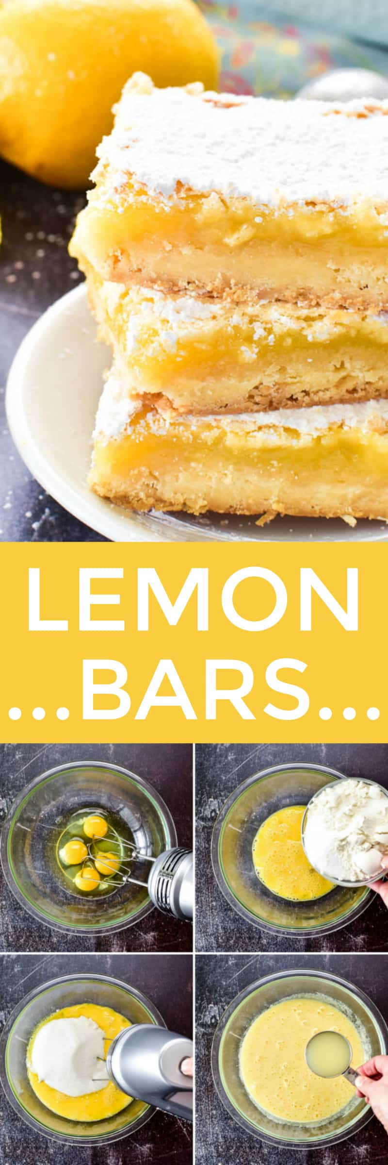 Lemon Bars collage image with process shots and bars cut on plate