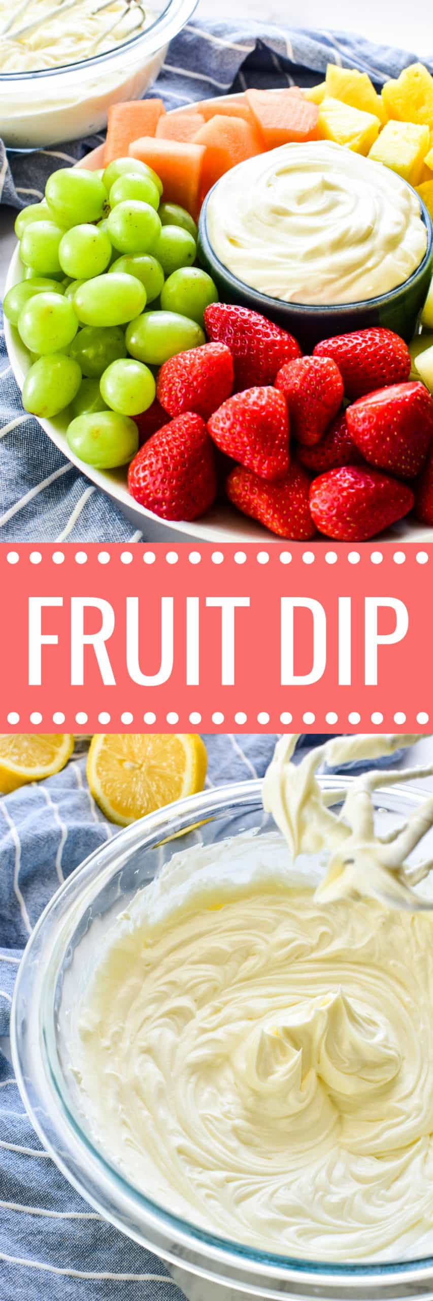 Collage image of fruit platter and dip in mixing bowl