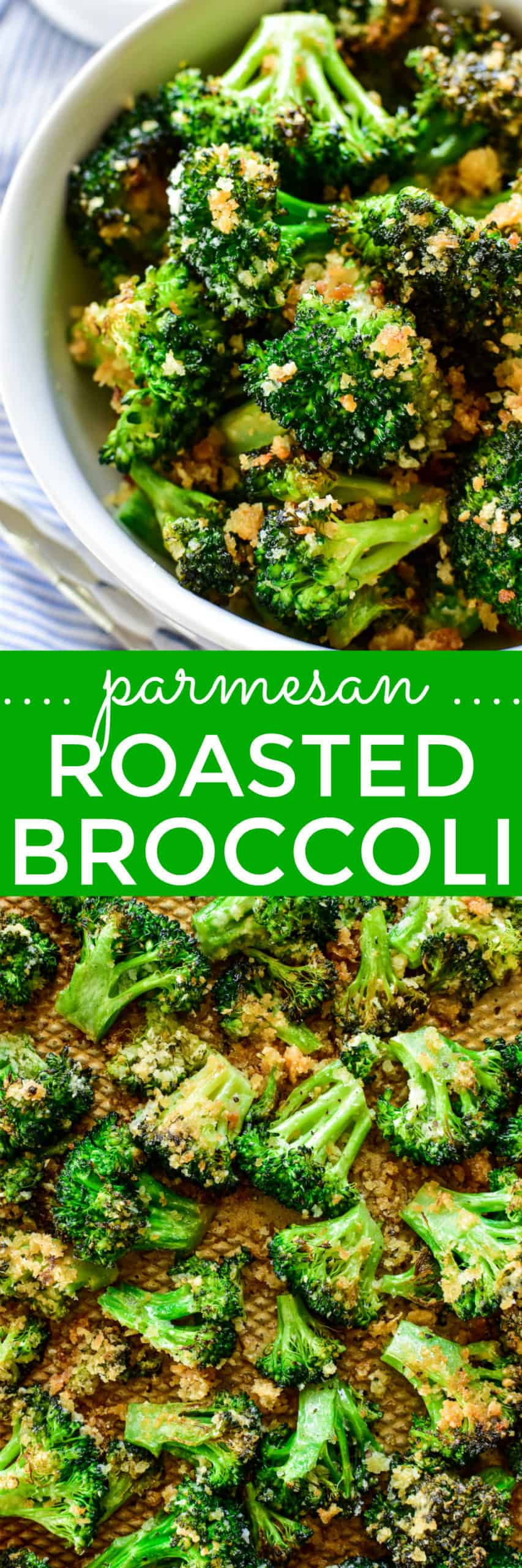 Collage image of Parmesan Roasted Broccoli