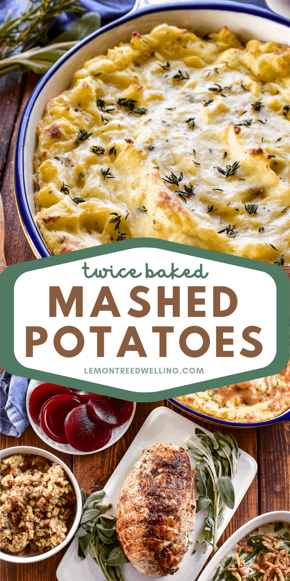 Twice Baked Mashed Potatoes with full Thanksgiving dinner